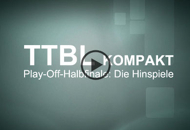 TTBL-KOMPAKT: Die Video-Highlights der Playoffs!